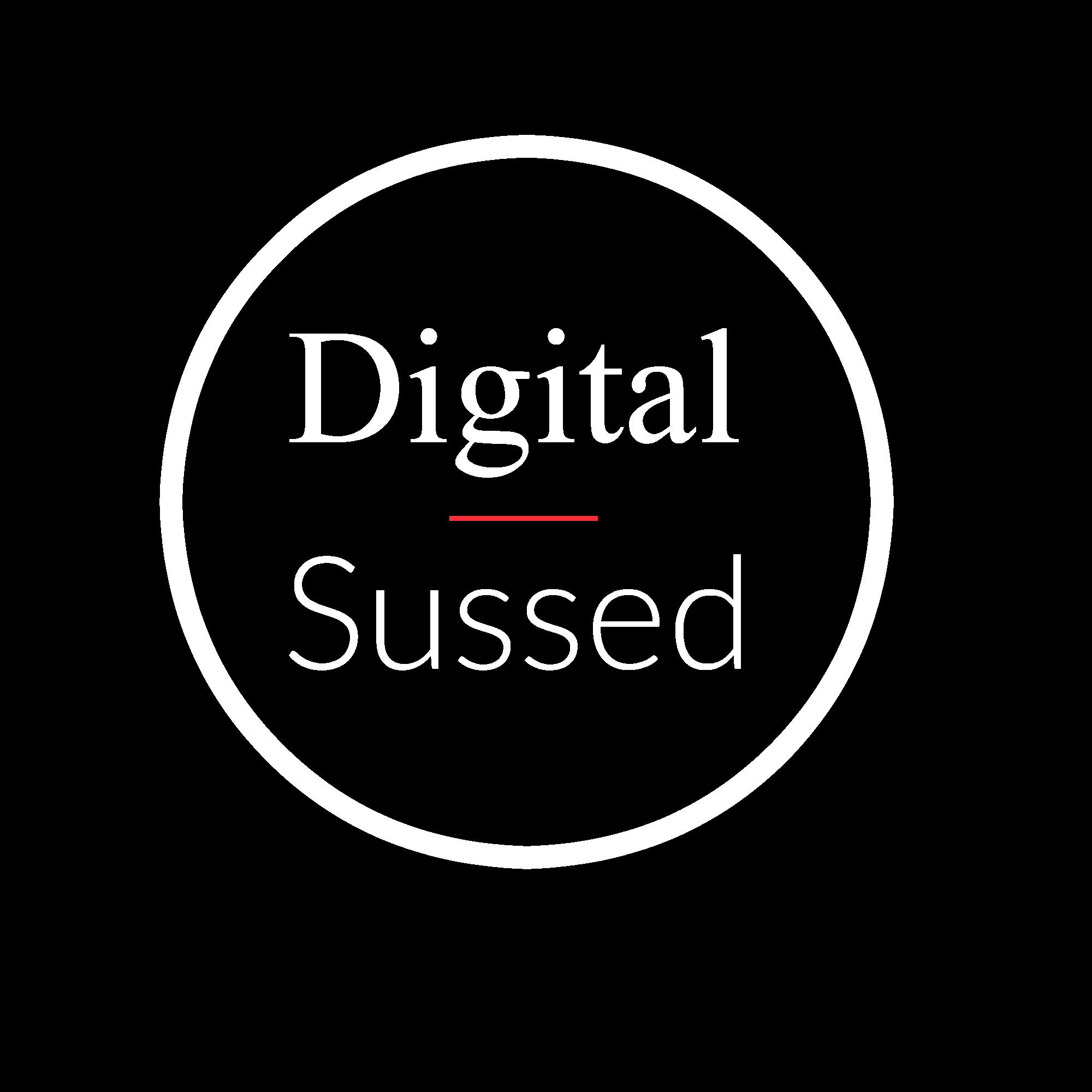 Digital Sussed